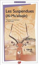 Couverture Les Suspendues (Al-Mu'allaqât)