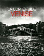 Couverture La lumière de Venise