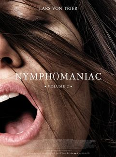 Affiche Nymphomaniac : Volume 2