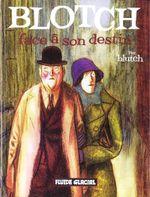 Couverture Blotch face à son destin - Blotch, tome 2