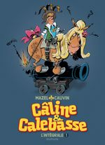 Couverture Câline et Calebasse - 1969-1973,  L'Intégrale 1