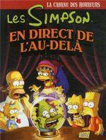 Couverture La cabane des horreurs :  En direct de l'au-delà - Les Simpson, tome 5