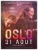 Affiche Oslo, 31 août