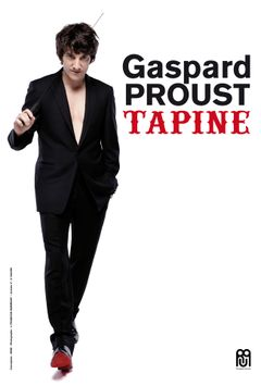 Affiche Gaspard Proust tapine