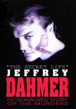 Affiche La vie secrète de Jeffrey Dahmer