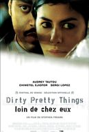 Affiche Dirty Pretty Things : Loin de chez eux