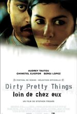 Affiche Dirty Pretty Things, loin de chez eux