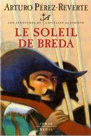 Couverture Le Soleil de Breda - Les Aventures du capitaine Alatriste, tome 3