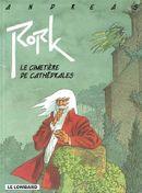 Couverture Le Cimetière de cathédrales - Rork, tome 3