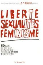Couverture Liberté, sexualité, féminisme