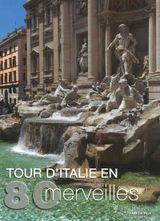 Couverture Tour d'Italie en 80 merveilles