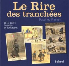 Couverture Le rire des tranchées : 1914-1918