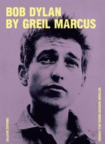 Couverture Bob Dylan bu Greil Marcus