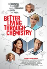 Affiche Better Living Through Chemistry