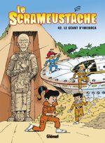 Couverture Le Géant d'Imenoca - Le Scrameustache, tome 42