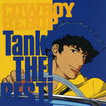 Pochette Cowboy Bebop: Tank! THE! BEST! (OST)