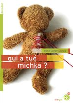 Couverture Qui a tué Michka ?