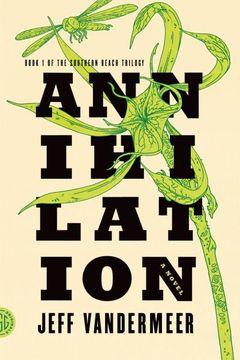 Couverture Annihilation - La trilogie du Rempart Sud, tome 1