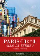 Couverture Paris-Tokyo. Allo la terre ?