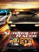 Affiche Autoroute Racer