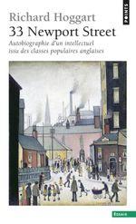 Couverture 33 Newport Street : Autobiographie d'un intellectuel issu des classes populaires anglaises