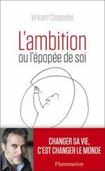 Couverture L'ambition ou l'épopée de soi