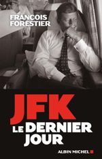 Couverture JFK : le dernier jour