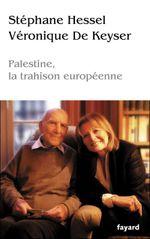 Couverture Palestine, la trahison européenne