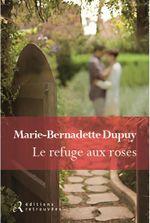 Couverture Le refuge aux roses
