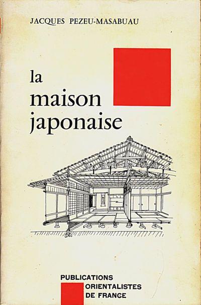la maison japonaise jacques pezeu massabuau senscritique. Black Bedroom Furniture Sets. Home Design Ideas