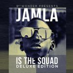 Pochette 9th Wonder Presents Jamla Is the Squad