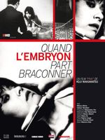 Affiche Quand l'embryon part braconner