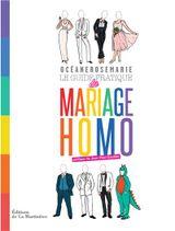 Couverture Le guide pratique du mariage homo