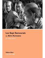 Couverture Les Sept Samouraïs de Akira Kurosawa