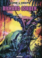 Couverture Eerie et Creepy présentent : Richard Corben, tome 1