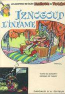 Couverture Iznogoud l'infâme - Iznogoud, tome 4