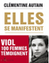 Couverture Elles se manifestent : Viol, 100 femmes témoignent
