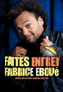 Affiche Faites entrer Fabrice Eboué