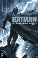 Affiche Batman : The Dark Knight Returns, partie 1