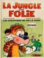 Couverture Les aventures de Joe le tigre - La jungle en folie, tome 1
