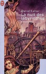 Couverture La Nuit des labyrinthes - La Trilogie de Lacejambe, tome 2
