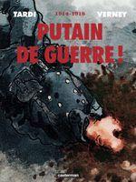 Couverture Putain de guerre ! : Intégrale