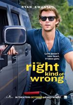 Affiche The Right Kind of Wrong