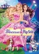 Affiche Barbie : La Princesse et la Popstar