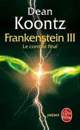 Couverture Le combat final - La trilogie Frankenstein, tome 3
