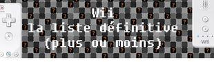 Cover Jeux Wii : la liste définitive (plus ou moins)