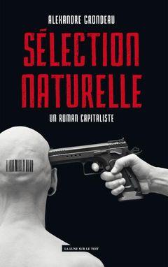 Couverture Sélection naturelle, un roman capitaliste