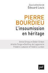 Couverture Pierre Bourdieu : l'insoumission en héritage