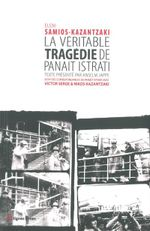 Couverture La véritable tragédie de Panaït Istrati
