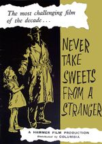 Affiche Never Take Sweets From A Stranger